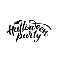 halloween party lettering holiday calligraphy vector image
