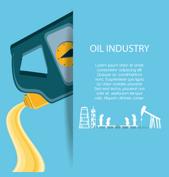 Oil industry with gallon vector