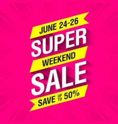 super weekend sale banner vector image