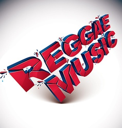3d red reggae music word broken into pieces vector