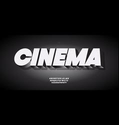 cinema font 3d bold style black white vector image