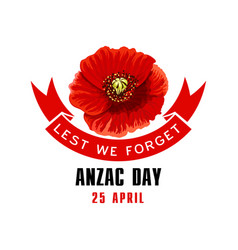 Anzac day lest we forget card with poppy flower vector