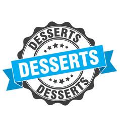 Desserts stamp sign seal vector