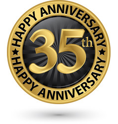 happy 35th years anniversary gold label vector image