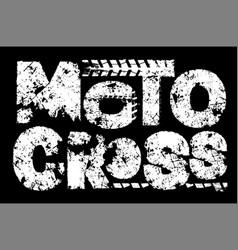 Motocross grunge lettering vector