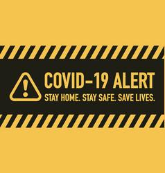 stay home safe save lives signage design vector image
