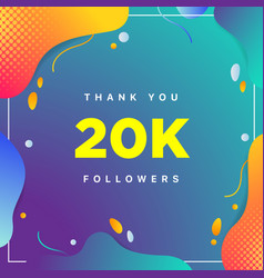 20k or 20000 followers thank you colorful vector