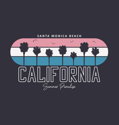 california santa monica beach typography graphics vector image
