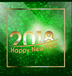 happy new year 2018 background vector image