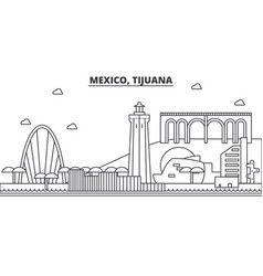 Mexico tijuana architecture line skyline vector