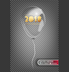 2018 transparent balloon made of glass on a vector image