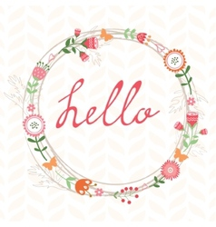 Floral romatic concept hello card with wreath vector image