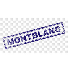grunge montblanc rectangle stamp vector image