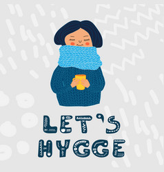 lets hygge card colored girl in sweater vector image