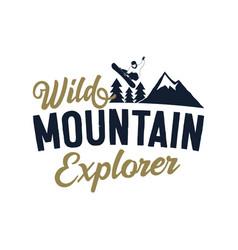 Snowboarding badge - wild mountain explorer vector