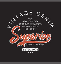 vintage denim typography graphics for t-shirt vector image