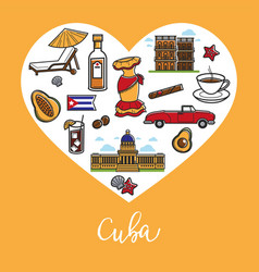 cuba travel landmark symbols heart poster vector image