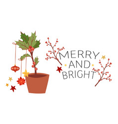 Merry and bright greeting card with mistletoe vector