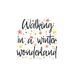 Walking in a winter wonderland holiday banner vector