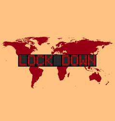 Graphic world lockdown vector
