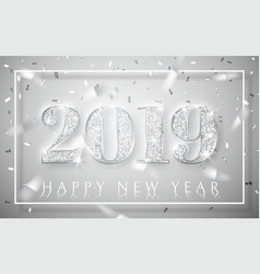 happy new year 2019 silver numbers design of vector image