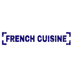 Scratched textured french cuisine stamp seal vector