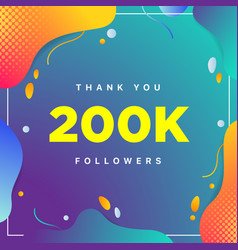 200k or 200000 followers thank you colorful vector