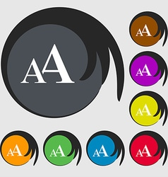 Enlarge font AA icon sign Symbols on eight colored vector