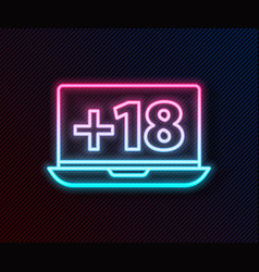 glowing neon line laptop with 18 plus content icon vector image