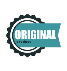 Premium quality original product and best label vector