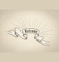 welcome sign over ribbon retro background vintage vector image