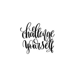 challenge yourself hand written lettering vector image