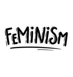Feminism lettering phrase for postcard banner vector