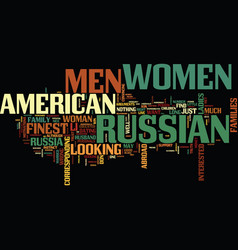 Finest russian women still want american men why vector