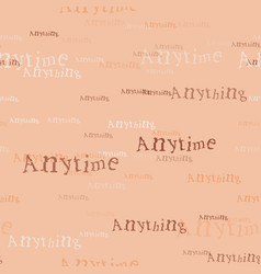 anytime anything pattern vector image
