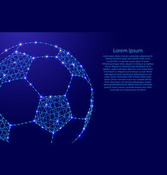 Football from polygonal blue lines and glowing vector
