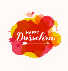 Happy dussehra hand lettering with arrow on paint vector