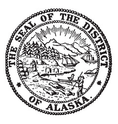 The seal of the district of alaska 1911 vintage vector