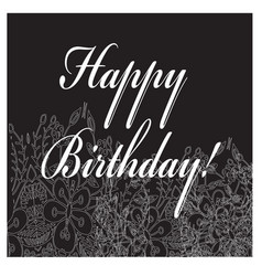birthday black-white card with flower ornament vector image