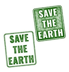 Green realistic save the earth grunge stamp vector
