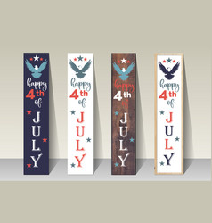 happy 4th july- porch sign vertical vector image