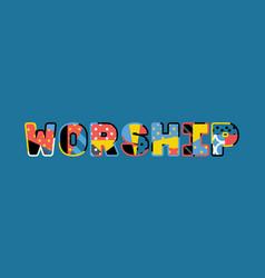 Worship concept word art vector