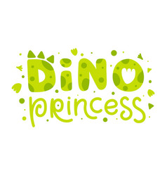Dino princess child print with funny lettering vector