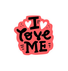 i love me sticker vector image