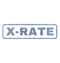 X-rate textile stamp vector