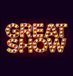 great show banner sign for traditional vector image vector image