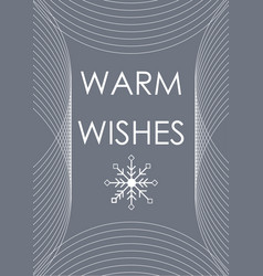 Christmas warm wishes abstract greeting card with vector