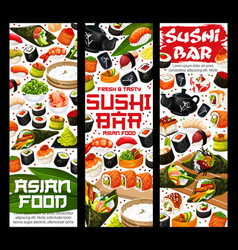 Japanese sushi and rolls asian food bar banners vector