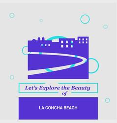 Lets explore the beauty of la concha beach spain vector