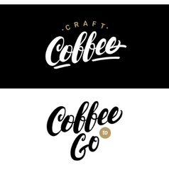 Set of coffee hand written lettering logos labels vector